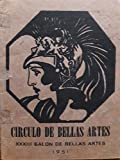 img - for Circulo de bellas artes.XXXII salon de bellas artes,la habana,cuba,1951. book / textbook / text book