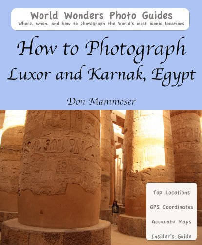 (How to Photograph Luxor and Karnak, Egypt)