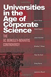 Universities in the Age of Corporate Science: The UC Berkeley-Novartis Controversy