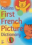 Collins Primary Dictionaries – First French Picture Dictionary