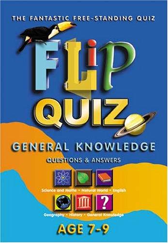 Flip Quiz: Age 7-9 Years: General Knowledge (General knowlege) John Paton
