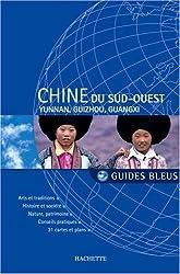 Chine du Sud-Ouest : Yunnan, Guizhou, Guangxi