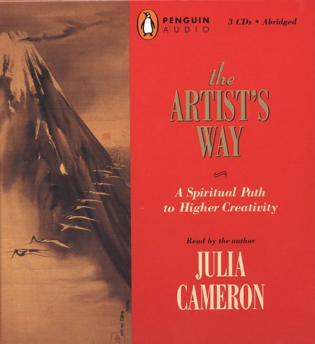 The Artist's Way: A Spiritual Path to Higher Creativity by The Artist's Way (A Spiritual Path to Higher Creat