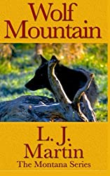 Wolf Mountain (The Montana Series) (Volume 4)