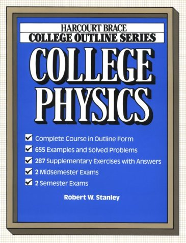 College Outline for College Physics (Harcourt Brace Jovanovich College Outline Series)