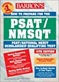 How to Prepare for the PSAT/NMSQT, Sharon Green and Ira K. Wolf, 0764120166