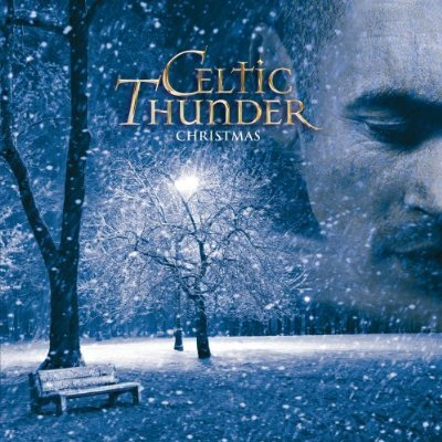 Celtic Thunder Christmas: Special Edition (+2 Bonus Tracks, ''Christmas 1915'' & ''Christmas Morning, Donegal'') by Decca Records