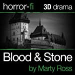Blood and Stone: A 3D Horror-fi Production | Marty Ross