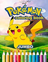 Pokemon JUMBO Coloring Book: Coloring Book For