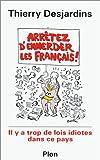 Image de Arrêtez d'emmerder les Français