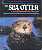 The Sea Otter, Alvin Silverstein and Robert Silverstein, 1562944185