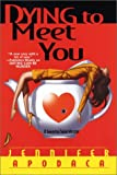 Dying To Meet You: A Samantha Shaw Mystery (Samantha Shaw Mysteries)