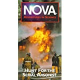Nova: Hunt for the Serial Arsonist