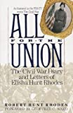 Front cover for the book All for the Union: The Civil War Diary & Letters of Elisha Hunt Rhodes by Elisha Hunt Rhodes