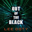 Out of the Black Audiobook by Lee Doty Narrated by Emily Durante