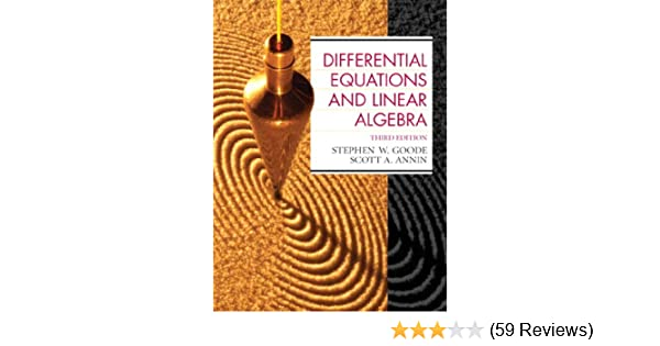 Differential equations and linear algebra 3 stephen w goode scott differential equations and linear algebra 3 stephen w goode scott a annin amazon fandeluxe Image collections