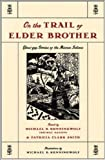 Front cover for the book On the Trail of Elder Brother: Glous'gap Stories of the Micmac Indians by Michael B. Runningwolf