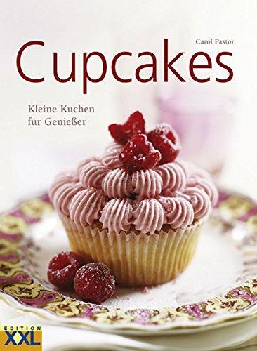 Cupcakes: Kleine Kuchen für Genießer