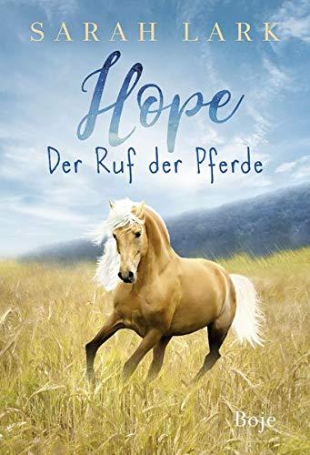 Hope Der Ruf Der Pferde Amazon De Lark Sarah Bucher