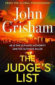 The Judge's List: The phenomenal new novel from international bestseller John Grisham (English Edit