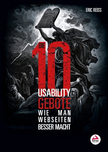 Download Die zehn Usability-Gebote: Wie man Webseiten Besser macht (German Edition) Pdf