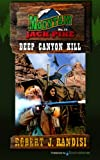 img - for Deep Canyon Kill (Mountain Jack Pike) (Volume 11) book / textbook / text book