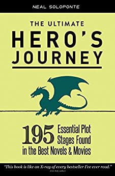 The ultimate heros journey 195 essential plot stages found in the the ultimate heros journey 195 essential plot stages found in the best novels and movies fandeluxe Gallery