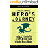 The Ultimate Hero's Journey: 195 Essential Plot Stages Found in the Best Novels and Movies