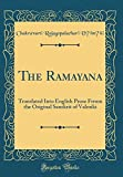 Image of The Ramayana: Translated Into English Prose From the Original Sanskrit of Valmiki; Ayodhya Kāndam (Classic Reprint)