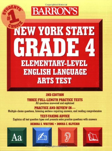 Barron's New York State Grade 4 Elementary-Level English Language Arts Test (Barron's New York State Grade 4 Elementary-Level English Language Arts Assessment)