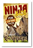 Fun Learning Facts About Rhinoceros: Illustrated Fun Learning For Kids (Ninja Kids)