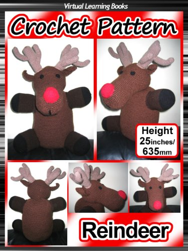 Christmas Crochet Pattern: Reindeer ((Christmas Amigurumi: Crochet Animals))