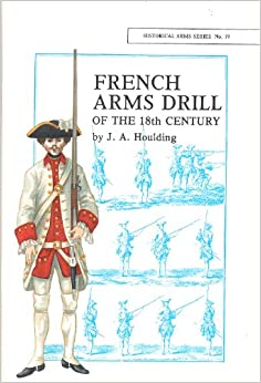 French Arms Drill of the 18th Century