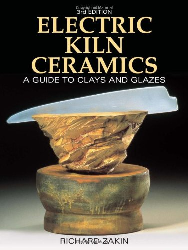 Electric Kiln Ceramics: A Guide to Clays and Glazes pdf