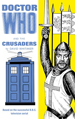 Doctor Who and the Crusaders David Whitaker
