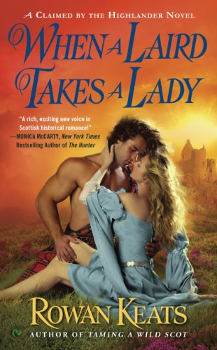 When A Laird Takes A Lady Claimed By The Highlander Book 2