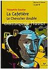 La Cafetière - Le Chevalier double par Gautier