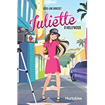 Juliette à Hollywood (French Edition)