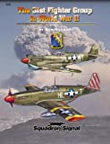 The 31st Fighter Group in World War II, Ron MacKay, 0897475143