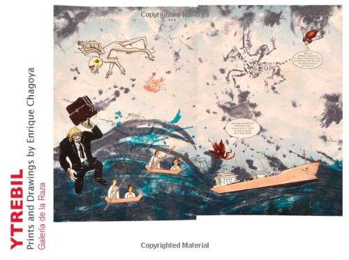 Download Ytrebil: Prints and Drawings by Enrique Chagoya pdf