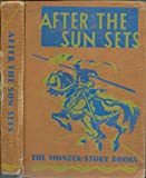 img - for The Wonder Story Books Reading Foundaton - After The Sun Sets book / textbook / text book