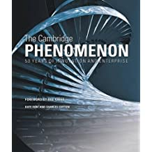 The Cambridge Phenomenon: 50 Years of Innovation and Enterprise