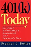 401(k) Today, Stephen J. Butler, 1576750639