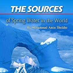 The Sources of Spring Water in the World