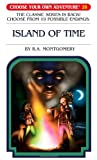 Island of Time, R. A. Montgomery, 193339028X
