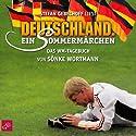 Deutschland. Ein Sommermärchen Hörbuch von Sönke Wortmann, Christoph Biermann Gesprochen von: Stefan Gebelhoff