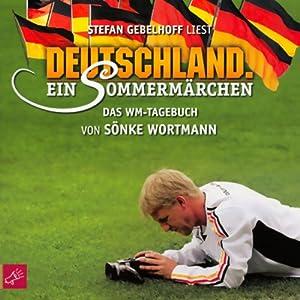 Deutschland. Ein Sommermärchen Hörbuch