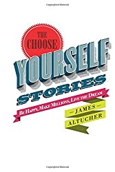 The Choose Yourself Stories