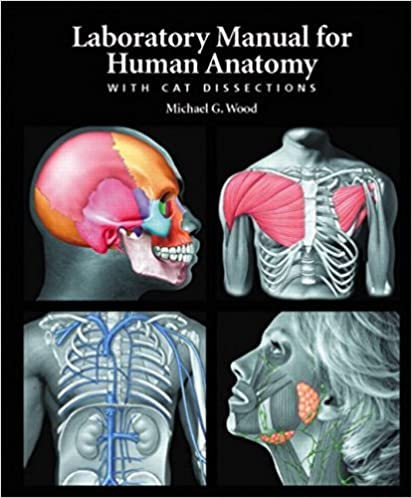 laboratory manual for human anatomy with cat dissections rh amazon com human anatomy laboratory manual with cat dissections 7th edition pdf download human anatomy laboratory manual with cat dissections answer key