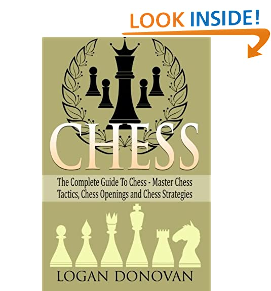 Rubiks cube book amazon chess the complete guide to chess master chess tactics openings and chess strategy fandeluxe Images